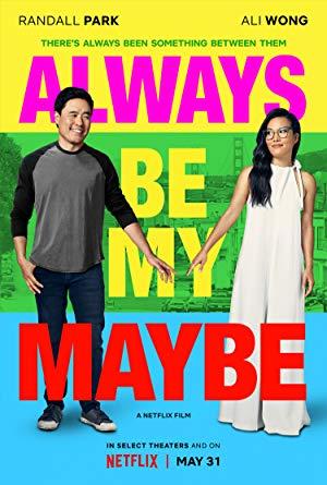 ดูหนังออนไลน์ฟรี Always Be My Maybe (2019) คู่รัก คู่แคล้ว