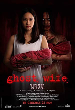 ดูหนังออนไลน์ฟรี Ghost Wife (2018) นารถ