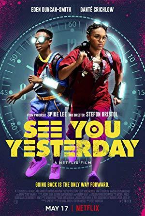 ดูหนังออนไลน์ฟรี See You Yesterday (2019) ย้อนเวลายื้อชีวิต