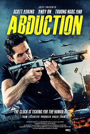 ดูหนังออนไลน์ฟรี Abduction (2019) ระห่ำแค้นชิงตัวประกัน