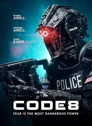 ดูหนังออนไลน์ฟรี Code 8 (2020) ล่าคนโคตรพลัง