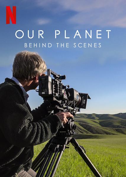 ดูหนังออนไลน์ฟรี Our Planet – Behind The Scenes (2019) เบื้องหลัง โลกของเรา