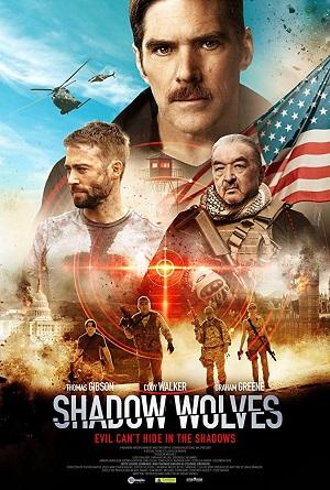ดูหนังออนไลน์ฟรี Shadow Wolves (2019) ฝูงเงา หมาป่า
