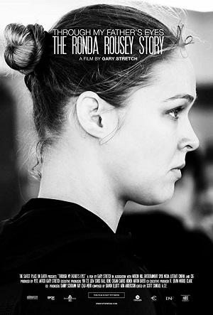 ดูหนังออนไลน์ฟรี The Ronda Rousey Story Through My Father s Eyes (2019) มองผ่านสายตาพ่อ เรื่องราวชีวิตของรอนด้า ราวซีย์