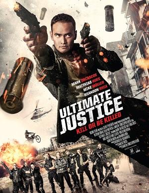 ดูหนังออนไลน์ฟรี Ultimate Justice (2017) สุดยอดความยุติธรรม