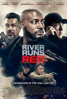 ดูหนังออนไลน์ฟรี River Runs Red (2018) กฎหมายของข้า
