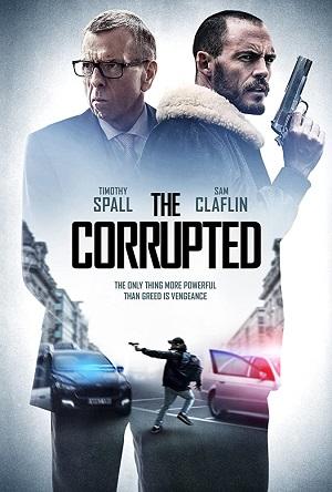 ดูหนังออนไลน์ The Corrupted (2019) ผู้เสียหาย