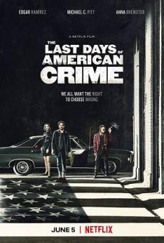 ดูหนังออนไลน์ฟรี The Last Days of American Crime (2020) ปล้นสั่งลา