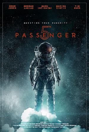 ดูหนังออนไลน์ฟรี 5th Passenger (2017) ห้าลูกเรือผู้รอด