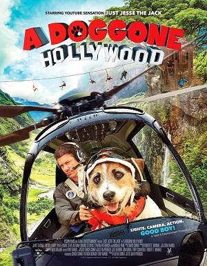 ดูหนังออนไลน์ฟรี A Doggone Hollywood (2017) 1 หมาในฮอลลีวู้ด