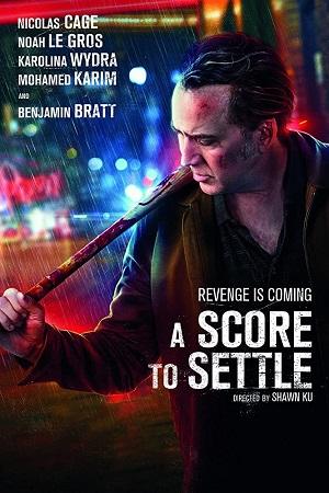 ดูหนังออนไลน์ฟรี A Score to Settle (2019) ปิดบัญชีแค้น