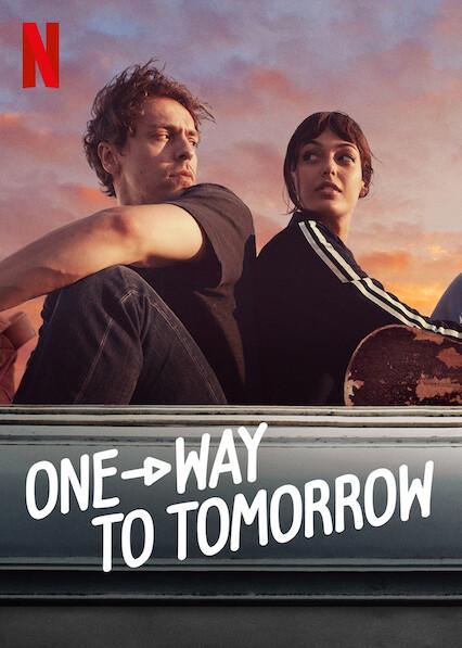 ดูหนังออนไลน์ฟรี One-Way to Tomorrow (2020) พรุ่งนี้ที่ปลายทาง