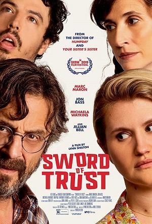 ดูหนังออนไลน์ฟรี Sword of Trust (2019) ดาบแห่งความไว้วางใจ