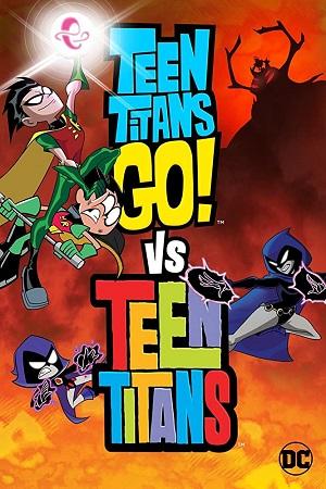 ดูหนังออนไลน์ฟรี Teen Titans Go! Vs. Teen Titans (2019) ทีนไททันส์ โก! ปะทะ ทีนไททันส์