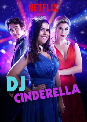 ดูหนังออนไลน์ฟรี DJ Cinderella (2019) ดีเจ ซินเดอร์เรลล่า