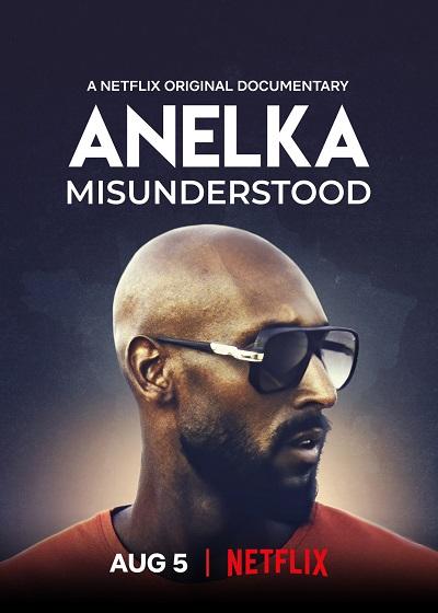 ดูหนังออนไลน์ฟรี Anelka Misunderstood (2020) อเนลก้า รู้จักตัวจริง