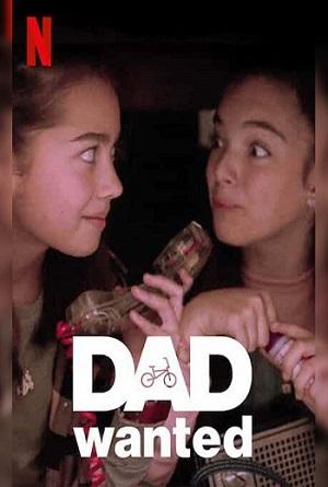 ดูหนังออนไลน์ฟรี Dad Wanted  (2020) หาพ่อมาต่อฝัน