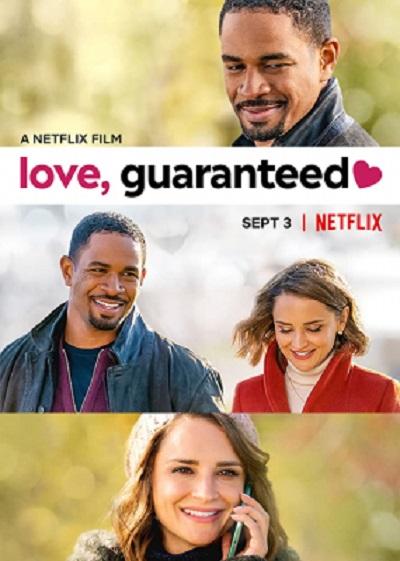 ดูหนังออนไลน์ฟรี Love, Guaranteed (2020) รัก… รับประกัน