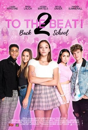 ดูหนังออนไลน์ฟรี To the Beat! Back 2 School (2020) การแข่งขัน เพื่อก้าวสู่ดาว 2