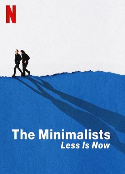 ดูหนังออนไลน์ฟรี The Minimalists Less Is Now (2021) มินิมอลลิสม์ ถึงเวลามักน้อย